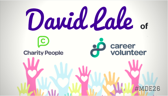 Mission Driven Entrepreneurs Episode 26 - David Lale of Charity People