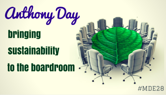 MDE28 - Anthony Day, bringing sustainability to the boardroom