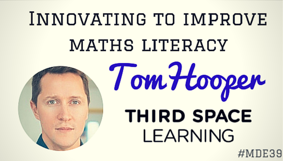 Tom Hooper of Third Space Learning