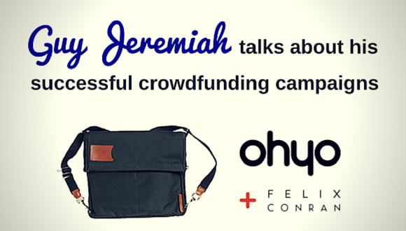 The Career Farm Podcast with Jane Barrett - Guy Jeremiah Ohyo Bag successful crowdfunding campaigns