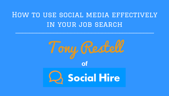 The Career Farm podcast - How to use social media effectively in your job search - with Tony Restell of Social Hire