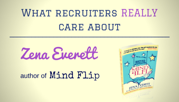 Career Farm Podcast Episode 76 - What recruiters really care about - with Zena Everett author of Mind Flip